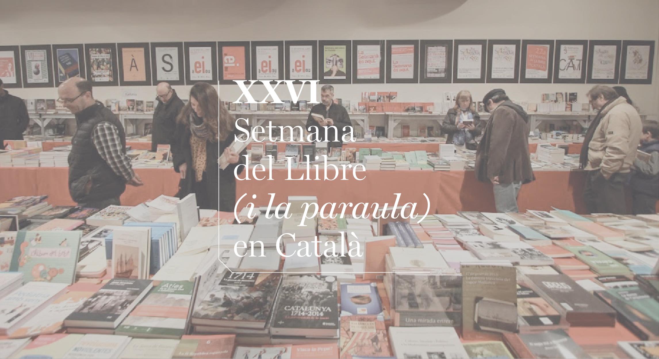 Setmana del Llibre (i la paraula) en Català