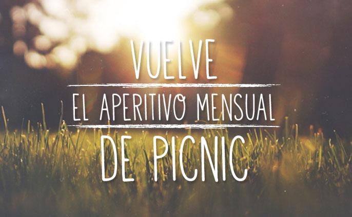 este viernes 25 vuelve el aperitivo mensual de picnic.